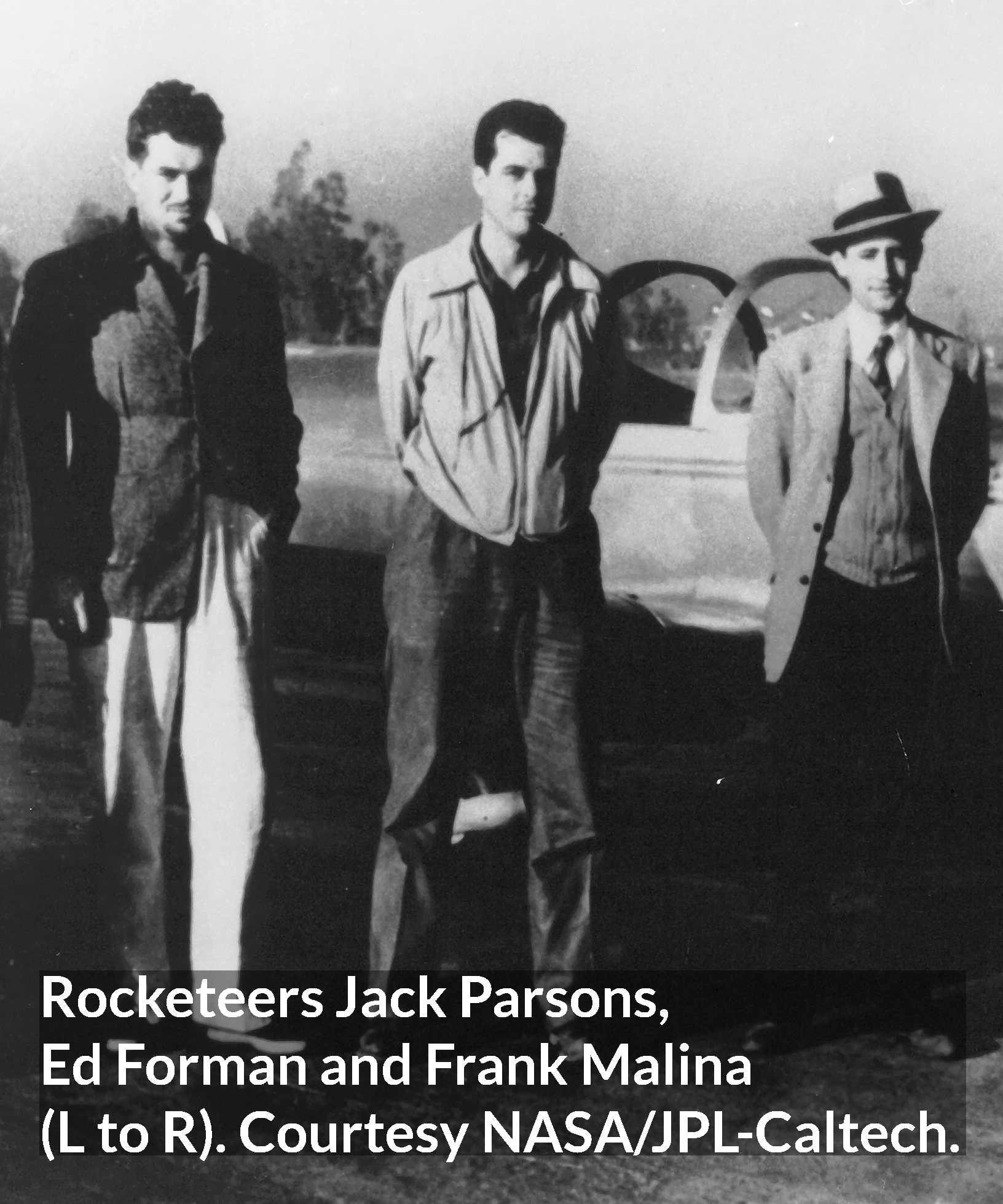Rocketeers Jack Parsons, Ed Forman and Frank Malina