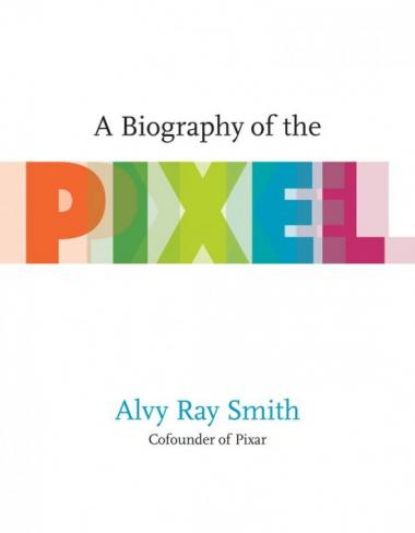 Biography of the Pixel